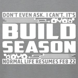 Build Season 2017 Shirt - Men's T-Shirt by American Apparel
