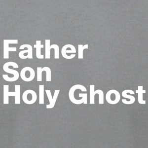 Father Son Holy Ghost - Men's T-Shirt by American Apparel