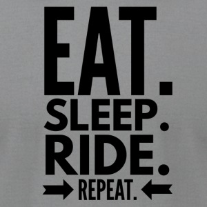 Eat Sleep Ride Repeat - Men's T-Shirt by American Apparel