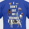 I DON'T EAT MY FRIENDS - Men's Fine Jersey T-Shirt