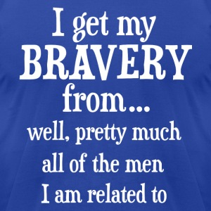 I get my bravery from - Men's T-Shirt by American Apparel