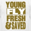 YOUNG FLY FRESH & SAVED - Men's Fine Jersey T-Shirt
