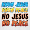 Christian Gift Know Jesus, Know Peace - Men's Fine Jersey T-Shirt