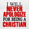 Never Apologize For Being A Christian - Men's Fine Jersey T-Shirt