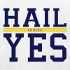 Hail Yes - Men's Fine Jersey T-Shirt