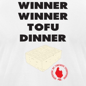 Winner Winner Tofu Dinner - Men's T-Shirt by American Apparel