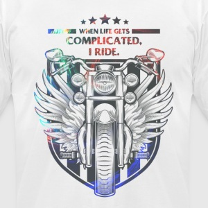 When life gets complicated, I ride. - Men's T-Shirt by American Apparel