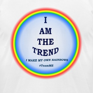 I MAKE MY OWN RAINBOWS! - Men's T-Shirt by American Apparel