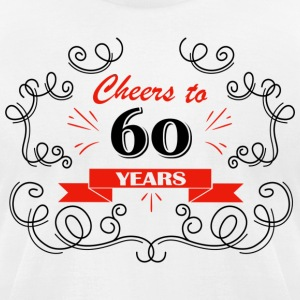 Cheers to 60 years - Men's T-Shirt by American Apparel