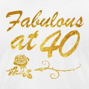Fabulous at 40 years - Men's T-Shirt by American Apparel