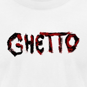 GHETTO - Men's T-Shirt by American Apparel
