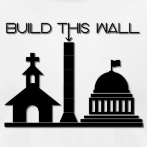Build THIS Wall - Men's T-Shirt by American Apparel