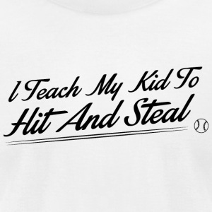 Baseball - I teach my kids to hit and steal - Men's T-Shirt by American Apparel