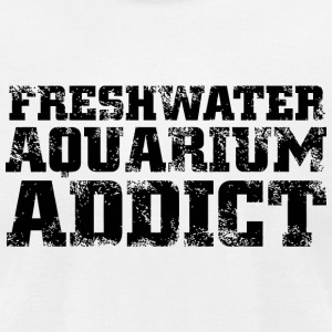 Freshwater - freshwater aquarium addict - Men's T-Shirt by American Apparel