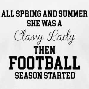 Football - She Was a Classy Lady Then Football S - Men's T-Shirt by American Apparel