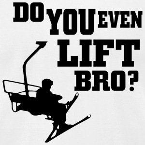 Skiing - do you even lift bro - Men's T-Shirt by American Apparel