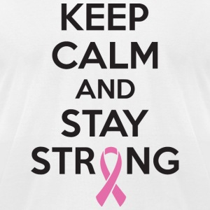 Cancer - Keep calm and stay strong - Men's T-Shirt by American Apparel