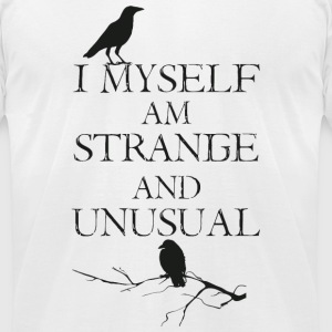 Strange - I Myself Am Strange - Men's T-Shirt by American Apparel