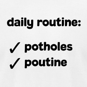 Daily routine (mtl) - Men's T-Shirt by American Apparel