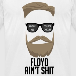 McGregor- Floyd ain´t shit. - Men's T-Shirt by American Apparel