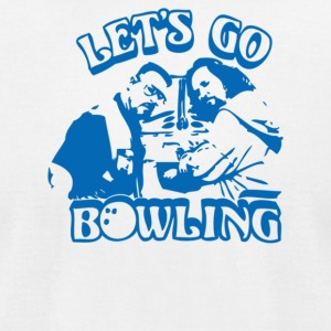 Let s Go Bowling - Men's T-Shirt by American Apparel