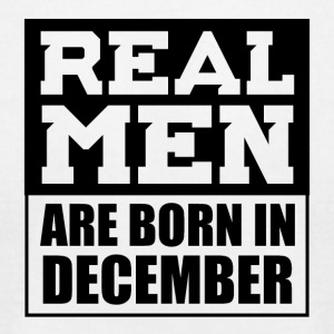Real Men are Born in December - Men's T-Shirt by American Apparel