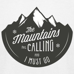 MOUNTAINS ARE CALLING - Men's T-Shirt by American Apparel
