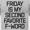 Favorite F-Word Funny Quote - Men's Fine Jersey T-Shirt
