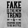 Fake Is The New Trend... - Men's Fine Jersey T-Shirt