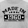 MADE IN 1960 ALL ORIGINAL PARTS - Men's Fine Jersey T-Shirt