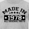 MADE IN 1978 ALL ORIGINAL PARTS - Men's Fine Jersey T-Shirt