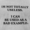 I CAN BE USED AS A BAD EXAMPLE - Men's Fine Jersey T-Shirt