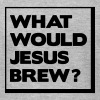 What would Jesus brew? - Men's Fine Jersey T-Shirt