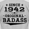 ORIGINAL BADASS SINCE 1942 - Men's Fine Jersey T-Shirt