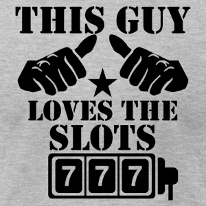 This Guy Loves The Slots - Men's T-Shirt by American Apparel