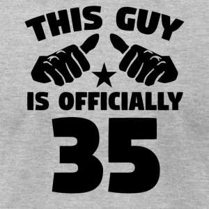 This Guy Is Officially 35 Years Old 35th Birthday - Men's T-Shirt by American Apparel