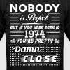 IF YOU WERE BORN IN 1974 - Men's Fine Jersey T-Shirt