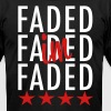 I'm Faded - stayflyclothing.com - Men's Fine Jersey T-Shirt