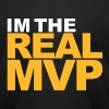 I'm The Real MVP - Men's Fine Jersey T-Shirt