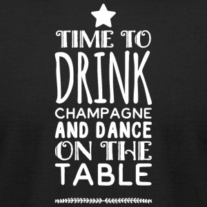 Champagne - Time to drink champagne and dance on - Men's T-Shirt by American Apparel