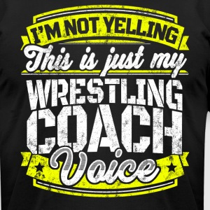 Funny Wrestling coach: My Wrestling Coach Voice - Men's T-Shirt by American Apparel