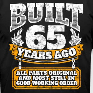 65th birthday gift idea: Built 65 years ago Shirt - Men's T-Shirt by American Apparel