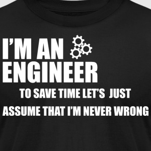 Funny Engineering T-Shirt - Men's T-Shirt by American Apparel