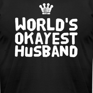 world's okayest husband - Men's T-Shirt by American Apparel