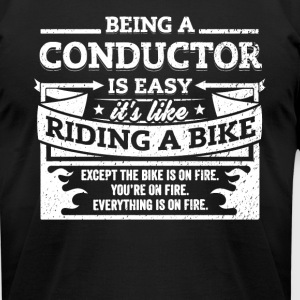 Conductor Shirt: Being A Conductor Is Easy - Men's T-Shirt by American Apparel