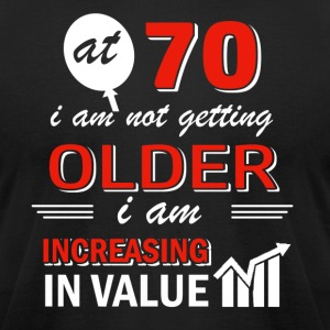 Funny 70 year old gifts - Men's T-Shirt by American Apparel