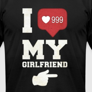 I love my girlfriend - Men's T-Shirt by American Apparel