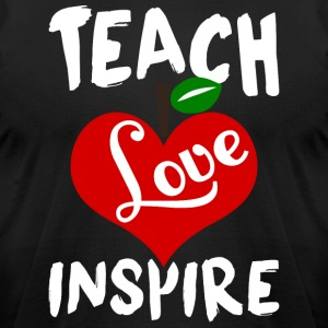Teach Love Inspire T Shirt - Men's T-Shirt by American Apparel
