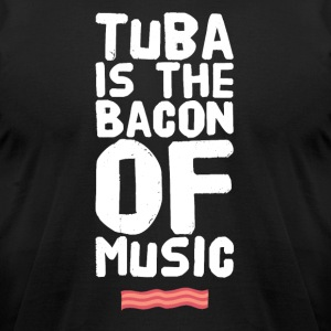 Tuba is the bacon of music - Men's T-Shirt by American Apparel