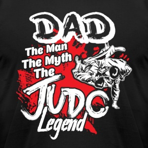 DAD THE JUDO LEGEND SHIRT - Men's T-Shirt by American Apparel